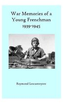 War Memories of a Young Frenchman