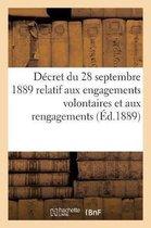 Decret du 28 septembre 1889 relatif aux engagements volontaires et aux rengagements