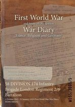 58 DIVISION 174 Infantry Brigade London Regiment 2/6 Battalion