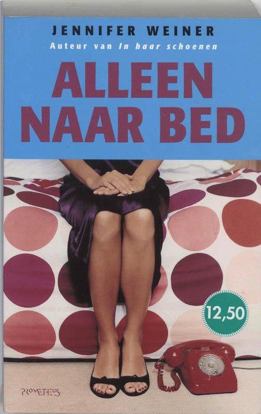 Alleen naar bed - Jennifer Weiner pdf epub