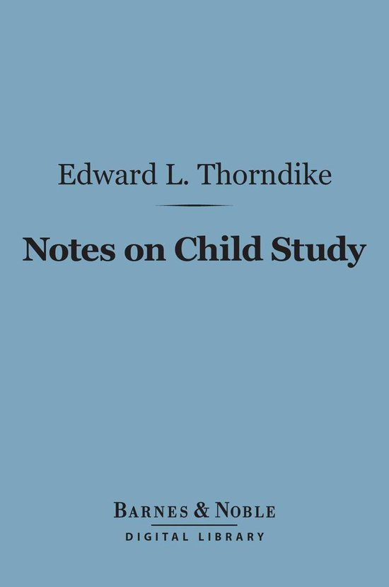 Omslag van Notes on Child Study (Barnes & Noble Digital Library)