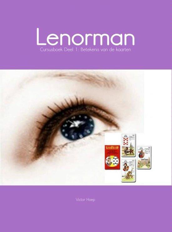 Lenormand / 1 Betekenis van de kaarten / deel Cursusboek - Victor Hoep |