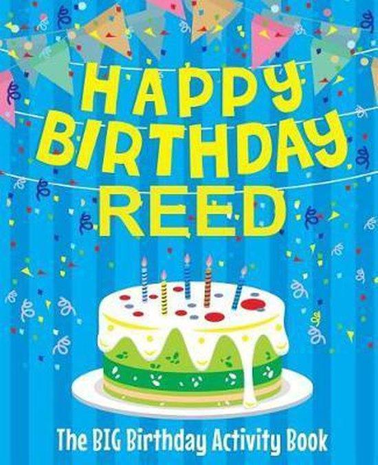 Happy Birthday Reed - The Big Birthday Activity Book