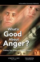 What's Good about Anger? Fourth Edition