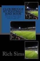 Club Brugge Kv Football Joke Book