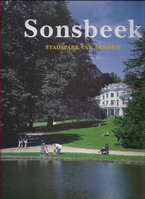 Sonsbeek, stadspark van Arnhem - P.R.A. van Iddekinge | Fthsonline.com