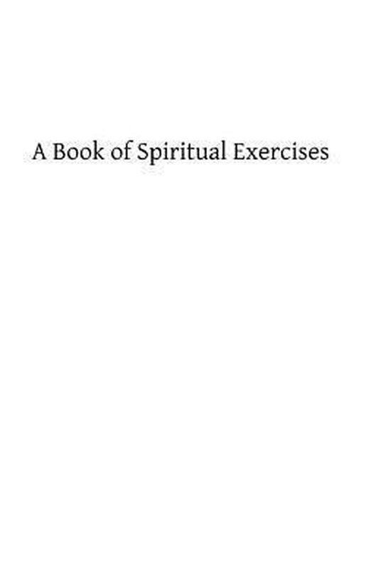 A Book of Spiritual Exercises