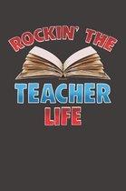 Rockin' The Teacher Life