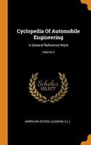 Cyclopedia of Automobile Engineering