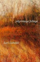 Pilgrimage Foliage