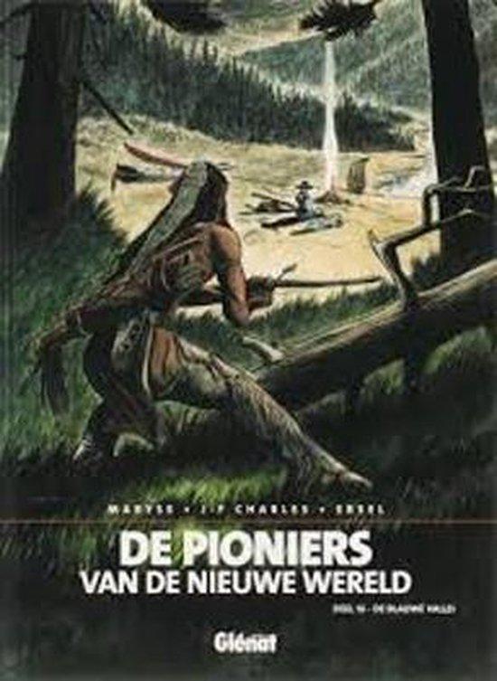 Pioniers van de nieuwe wereld 016 De blauwe vallei - Ersel   Fthsonline.com
