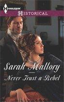 Never Trust a Rebel