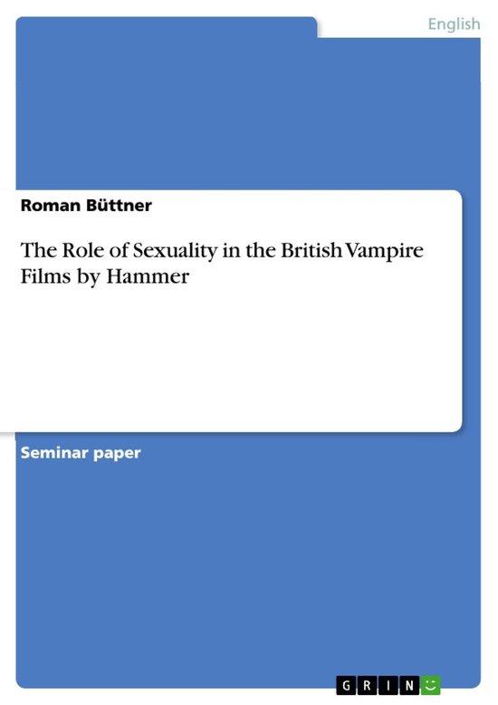 Boek cover The Role of Sexuality in the British Vampire Films by Hammer van Roman Büttner (Onbekend)