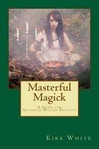 Masterful Magick