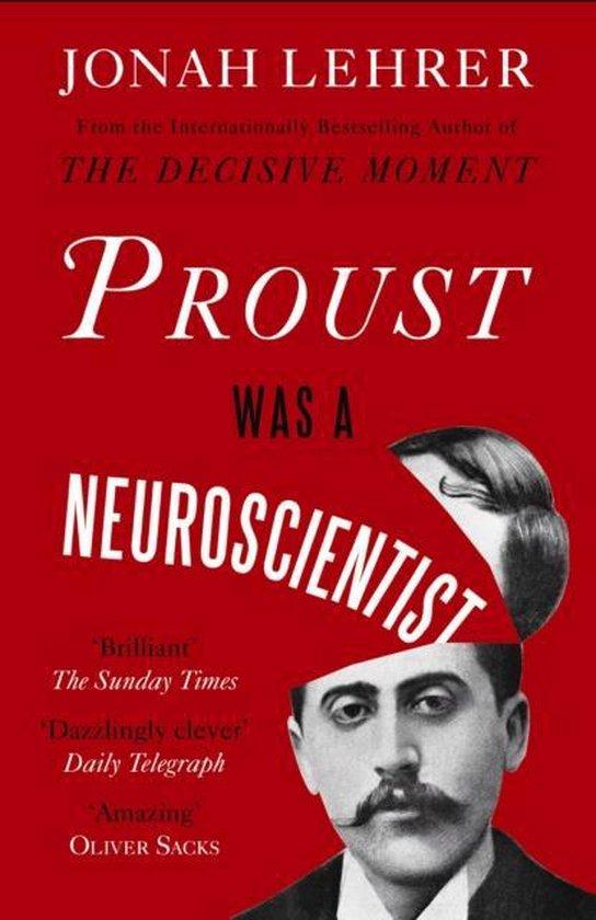 Boek cover Proust Was a Neuroscientist van Jonah Lehrer (Paperback)