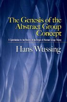 The Genesis of the Abstract Group Concept
