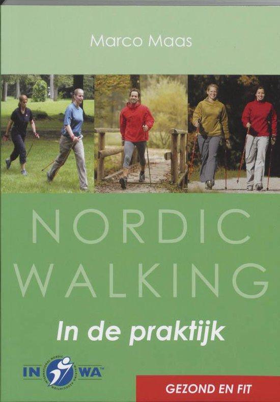 Nordic Walking In De Praktijk - Marco Maas  