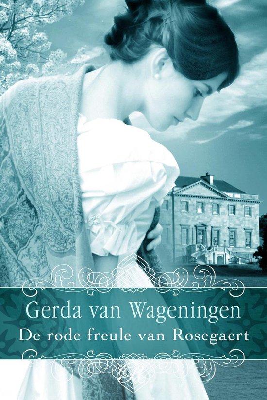 Rosegaert 2 - De rode freule van Rosegaert - Gerda van Wageningen  
