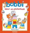 Bobbi  -   Bobbi kleur- en stickerboek