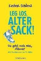 Boek cover Leg los, alter Sack! van Kester Schlenz