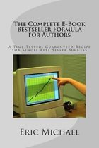 The Complete E-Book Bestseller Formula for Authors