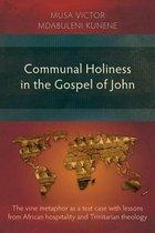 Communal Holiness in the Gospel of John