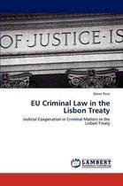 Eu Criminal Law in the Lisbon Treaty