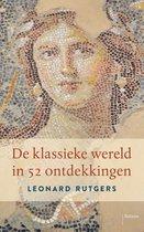 De klassieke wereld in 52 ontdekkingen
