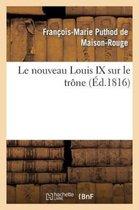 Le nouveau Louis IX sur le trone