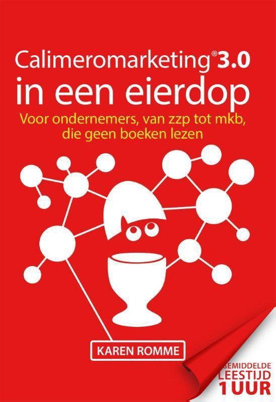 Calimeromarketing 3.0 in een eierdop - Karen Romme |