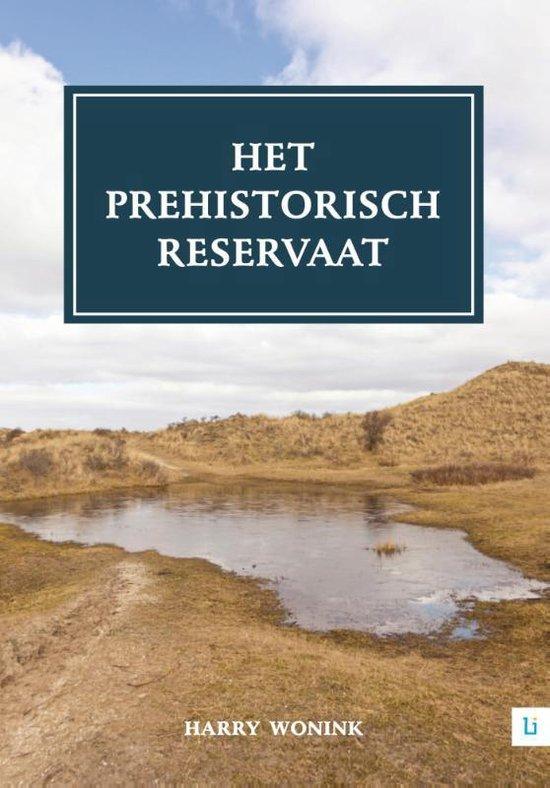 Het prehistorisch reservaat - Harry Wonink |