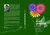 Een doodgewoon boek; 50 bijzondere verhalen uit de praktijk van de palliatieve zorg