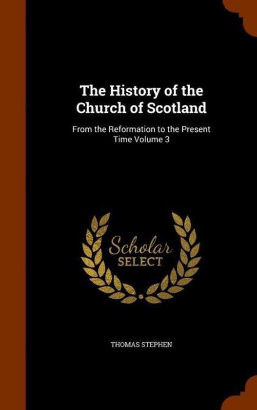 Boek cover The History of the Church of Scotland van Thomas Stephen (Hardcover)