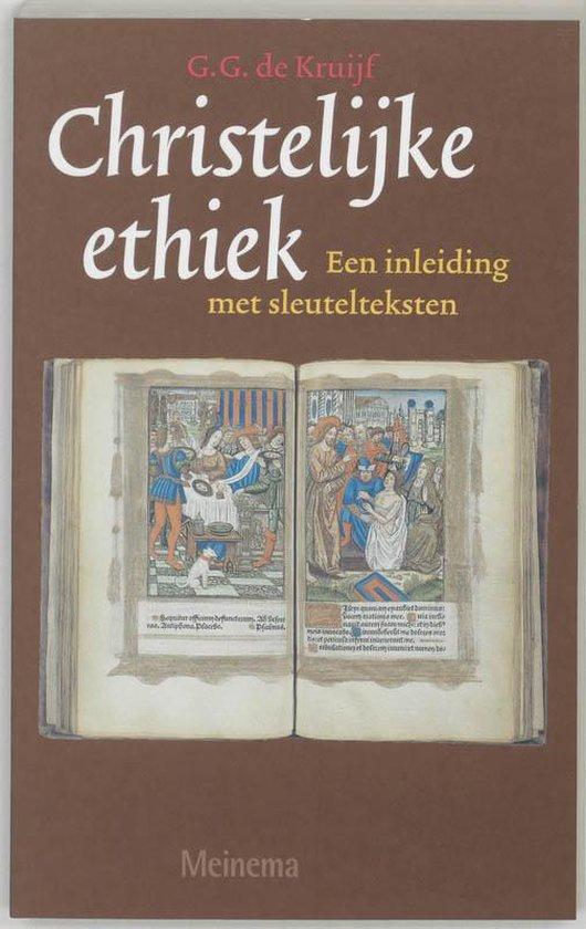 Christelijke ethiek - G.G. de Kruijf |
