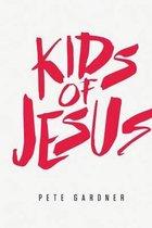 Kids of Jesus