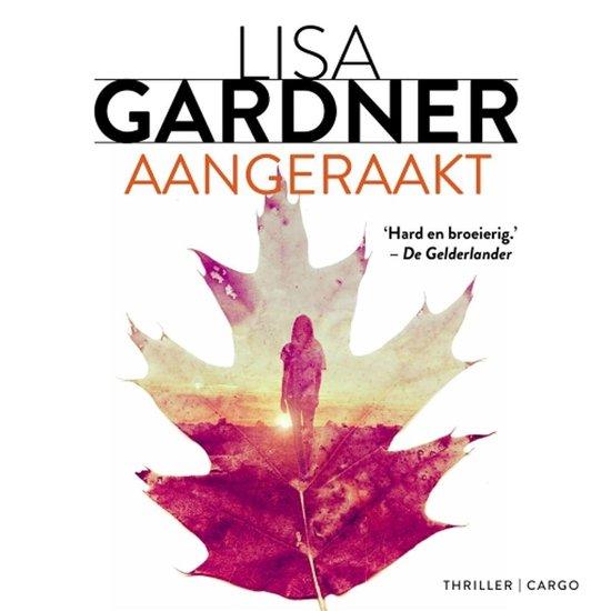 Aangeraakt - Lisa Gardner |