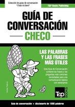 Guía de Conversacion Español-Checo y diccionario conciso de 1500 palabras