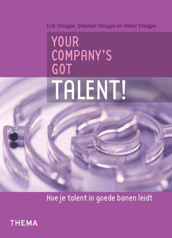 Your company's got talent! - Stephen Steijger |