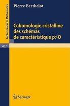 Cohomologie Cristalline Des Schemas De Caracteristique P > O