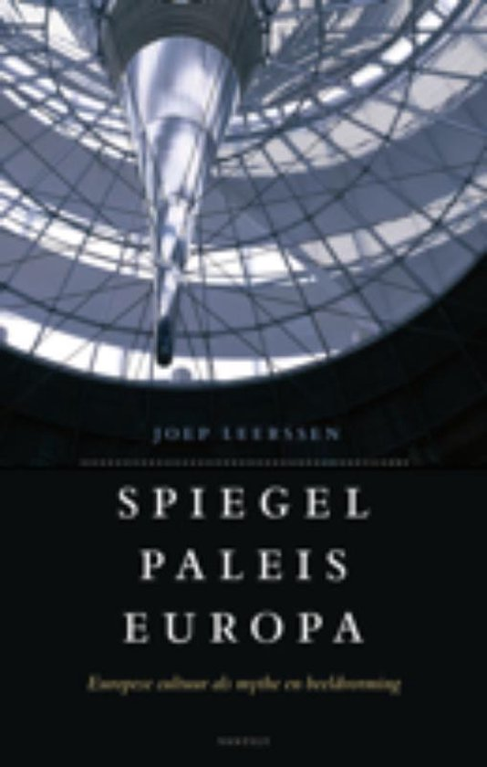 Boek cover Spiegelpaleis Europa van Joep Leerssen (Paperback)