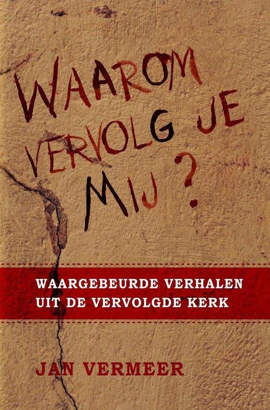 Waarom vervolg je Mij? - Jan Vermeer pdf epub