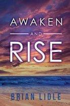 Awaken and Rise