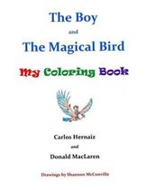 The Boy and the Magical Bird
