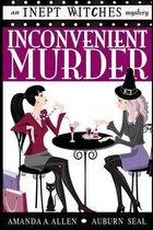 Inconvenient Murder