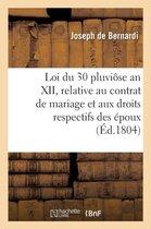 Loi du 30 pluviose an XII, relative au contrat de mariage et aux droits respectifs des epoux