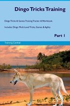 Dingo Tricks Training Dingo Tricks & Games Training Tracker & Workbook. Includes