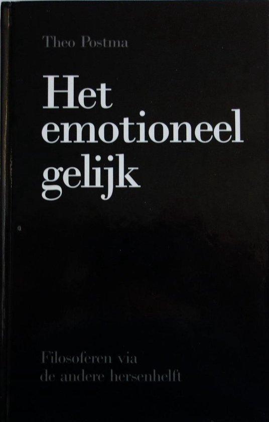 Het emotioneel gelijk - T. Postma-Theo  