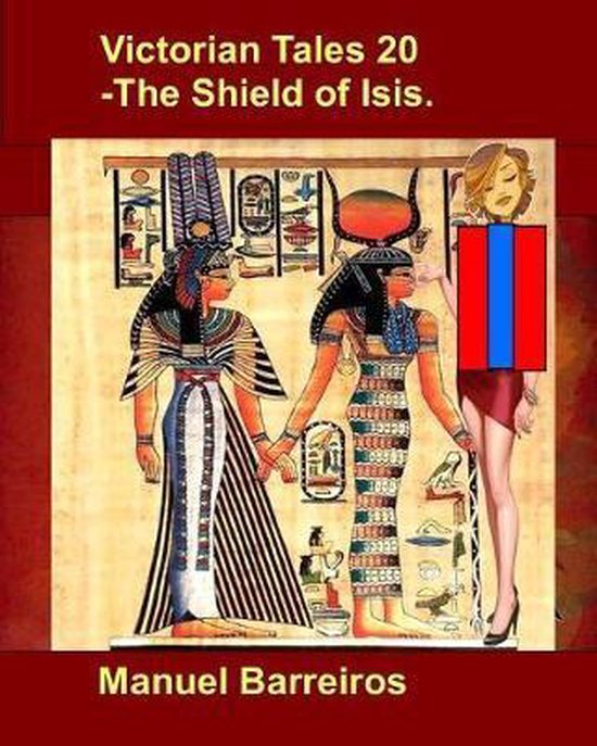 Victorian Tales 20 - The Shield of Isis.