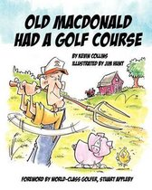 Old McDonald Had a Golf Course