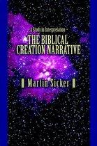 The Biblical Creation Narrative